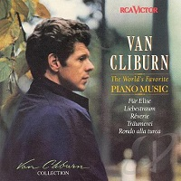 RCA Victor Cliburn Collection : Cliburn - World's Favorite Piano Music