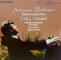 RCA Victor Cliburn Collection : Cliburn - MacDowell, Schumann