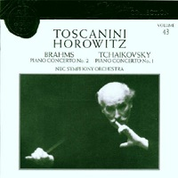 RCA Toscanini Collection : Volume 43 - Horowitz plays Tchaikovsky, Brahms